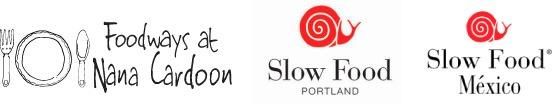 Logos: Foodways at Nana Cardoon, Slow Food Portland, Slow Food Mexico